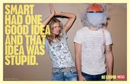 Diesel's Be Stupid Campaign