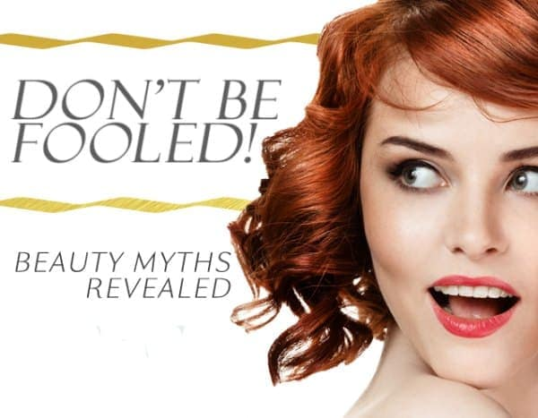 Beauty Fool No More: Top Beauty Myths Debunked