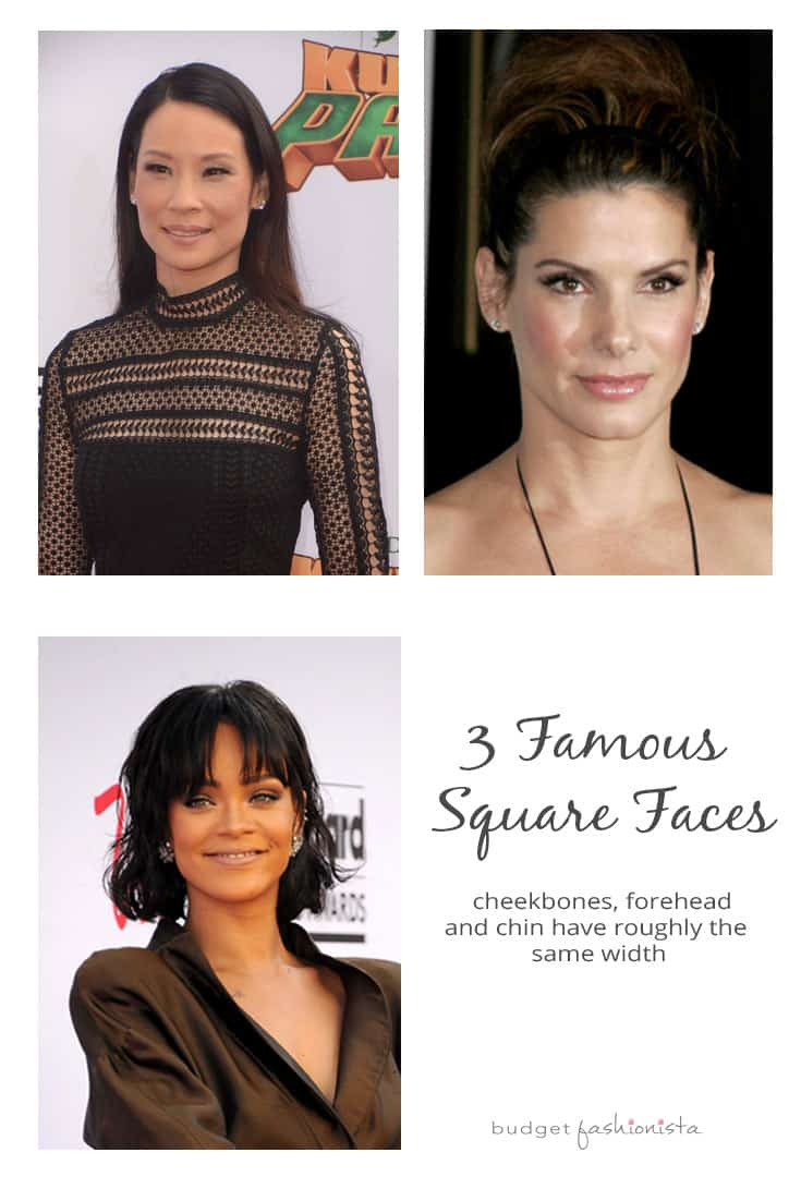 Lucy Liu, Rihanna and Sandra Bullock have square faces.