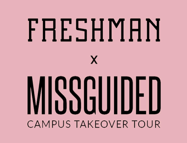 MIssguided and Freshman Campus Takeover Tour