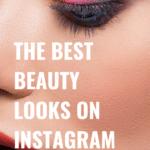Best Beauty Looks on Instagram